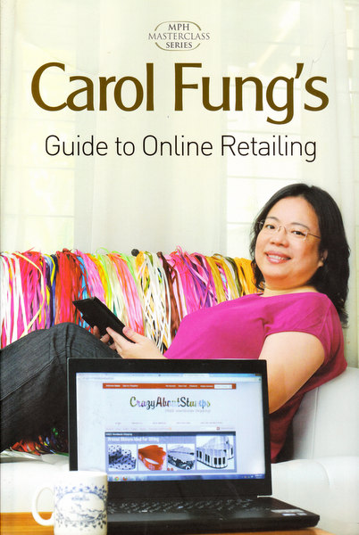 Carol Fung's Guide to Online Retailing