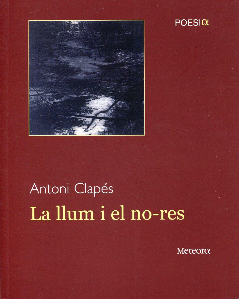 LA LLUM I EL NO RES