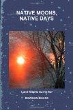 Native Moons, Native Days