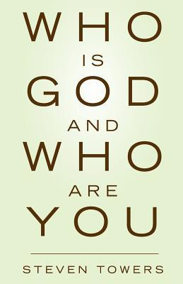 Who Is God and Who Are You?