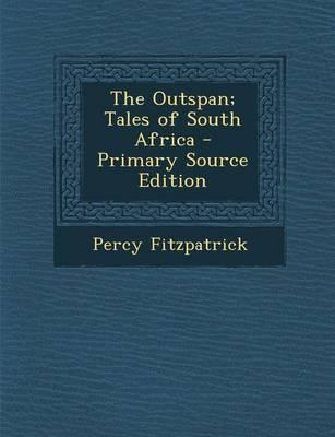 The Outspan; Tales o...