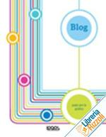 Blog. Pazzi per la grafica