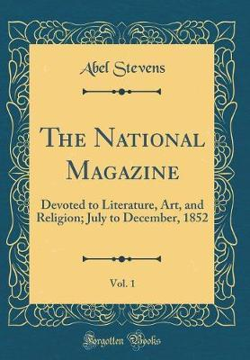 The National Magazine, Vol. 1
