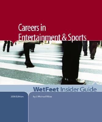 Careers in Entertainment And Sports, 2006