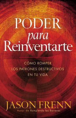Poder para Reinventarse / Power to Reinvent Yourself