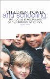 Children, Power and Schooling