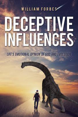 Deceptive Influences