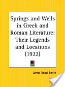 Springs and Wells in Greek and Roman Literature
