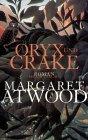 Oryx und Crake.