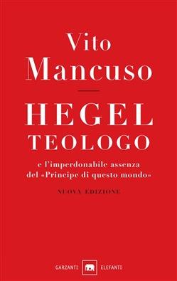 Hegel teologo e l'...