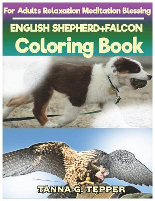 ENGLISH SHEPHERD+FALCON Coloring book for Adults Relaxation Meditation