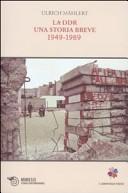 La DDR: Una storia breve