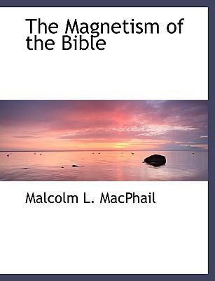 The Magnetism of the Bible