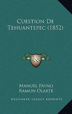 Cuestion de Tehuantepec (1852)