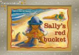 Sally's Red Bucket, Leveled Reader (Levels 6-7)