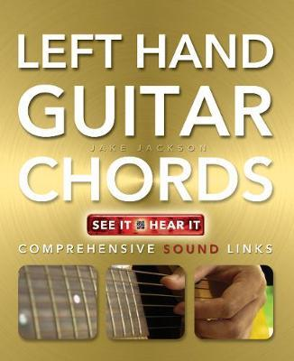 Left Hand Guitar Chords Made Easy
