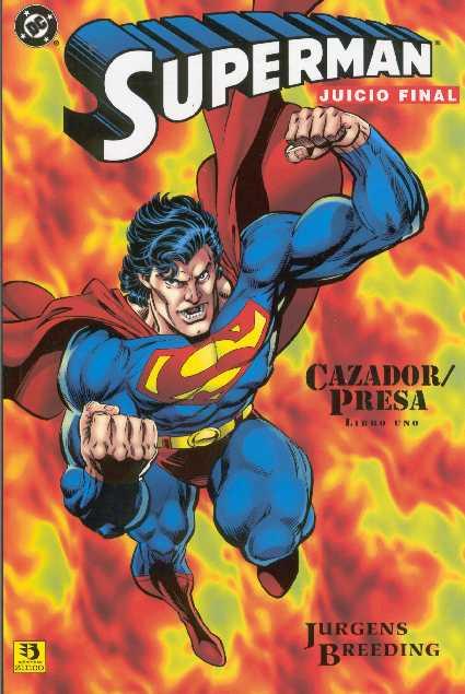 Superman Juicio Final: Cazador / Presa (1 de 3)