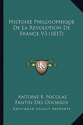 Histoire Philosophique de La Revolution de France V3 (1817)