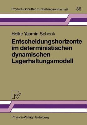 Entscheidungshorizonte Im Deterministischen Dynamischen Lagerhaltungsmodell