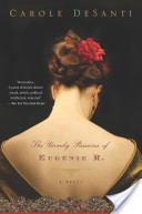The Unruly Passions of Eugenie R.