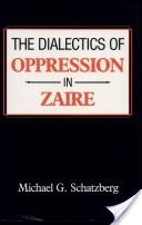 The Dialectics of Oppression in Zaire