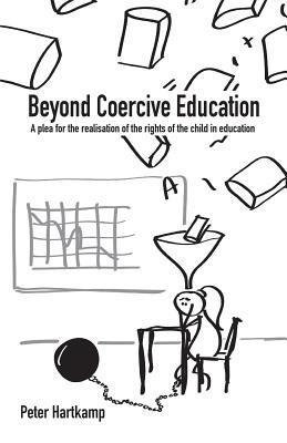 Beyond Coercive Education