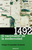 1492. El Nacimiento De La Modernidad/ 1492. The Birth Of Modernity
