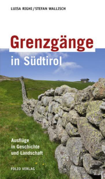Grenzgänge in Südtirol