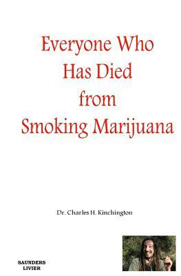 Everyone Who Has Died from Smoking Marijuana