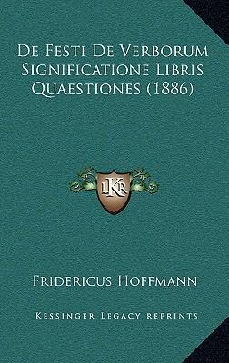 de Festi de Verborum Significatione Libris Quaestiones (1886)