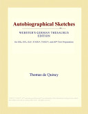 Autobiographical Sketches (Webster's German Thesaurus Edition)