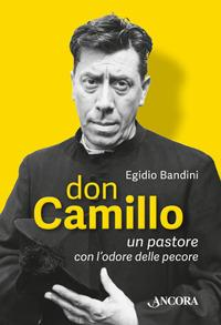 Don Camillo, un pastore con l'odore delle pecore