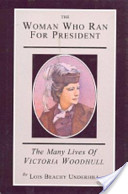 The Woman Who Ran for President