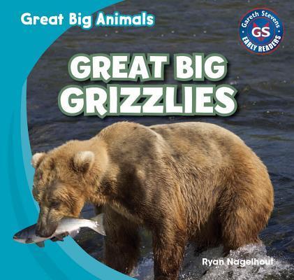 Great Big Grizzlies