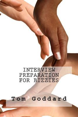 Interview Preparation for Bizzies