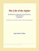 The Life of the Spider (Webster's Chinese Traditional Thesaurus Edition)