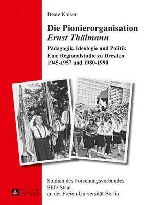 Die Pionierorganisation, Ernst Thälmann