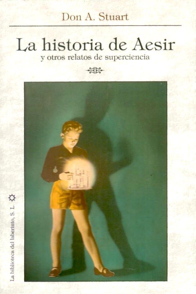 Historia de Aesir y otros relatos de superciencia, La