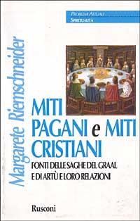Miti pagani e miti cristiani