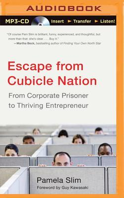Escape from Cubicle Nation