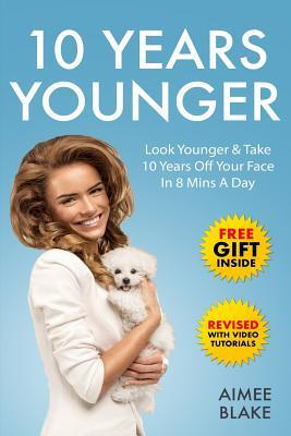 10 Years Younger - How to Look Younger Naturally