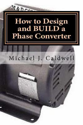 How to Design and Build a Phase Converter