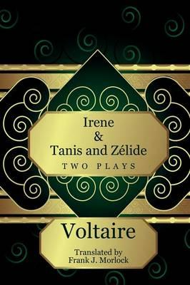 Irene & Tanis and Zelide