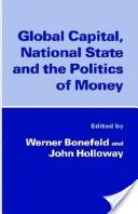 Global Capital, National State & the Politics of Money
