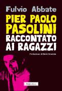 Pier Paolo Pasolini ...