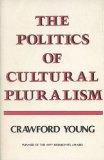 The politics of cultural pluralism