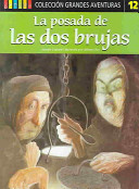 La Posada De Las Dos Brujasu/ The Inn of the Two Witches