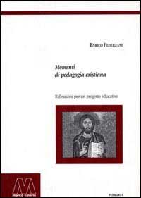 Momenti di pedagogia cristiana