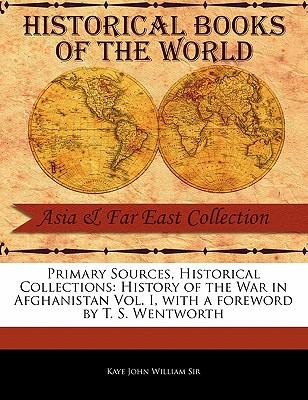 History of the War in Afghanistan Vol. I