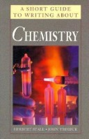 A Short Guide to Reading and Writing About Chemistry